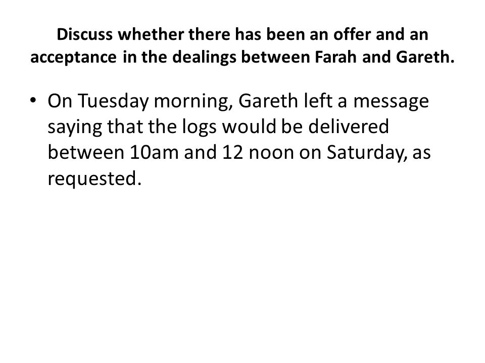 Q19 Explain the meaning of the term consideration and identify the consideration in the contract between Juan and AB (7) PD rang back with a price of £400, but had to leave him a message as Juan was on the phone.