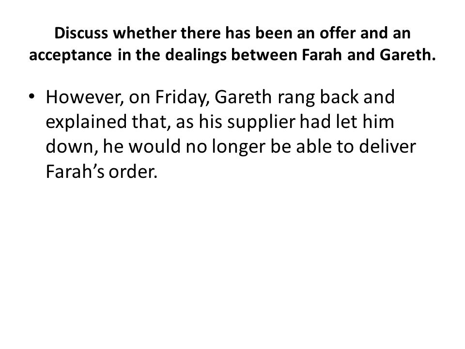 Q19 Explain the meaning of the term consideration and identify the consideration in the contract between Juan and AB (7) Juan did not pick up the message and bought a computer from AB instead for £345.