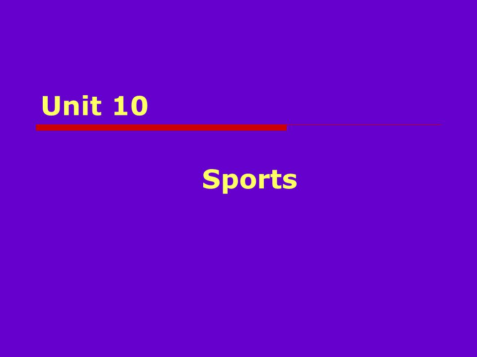 Unit 10 Sports