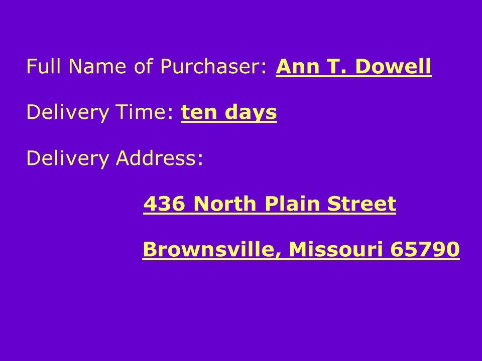 Full Name of Purchaser: Ann T.