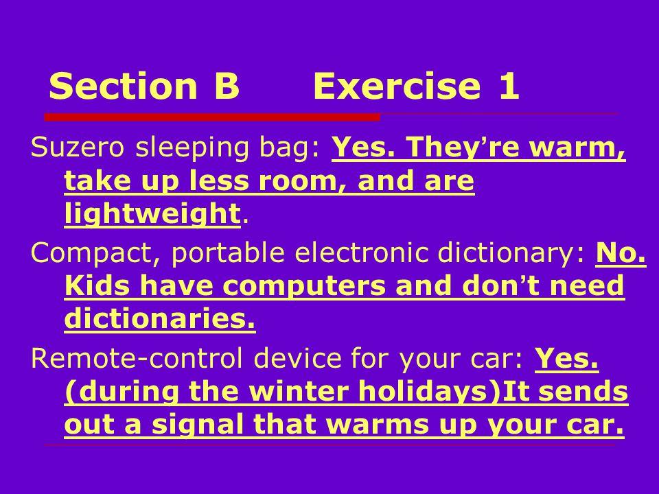 Section BExercise 1 Suzero sleeping bag: Yes.