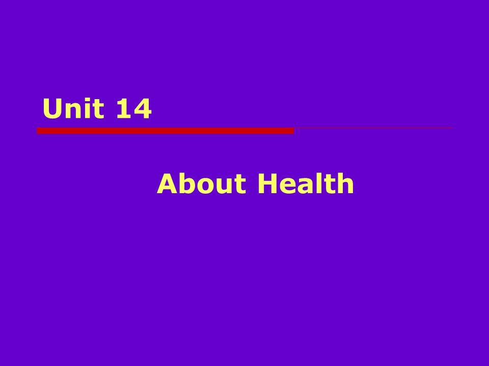 Unit 14 About Health