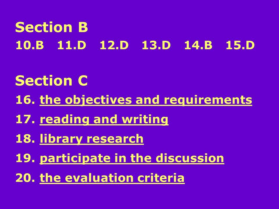 Section B 10.B 11.D 12.D 13.D 14.B 15.D Section C 16.