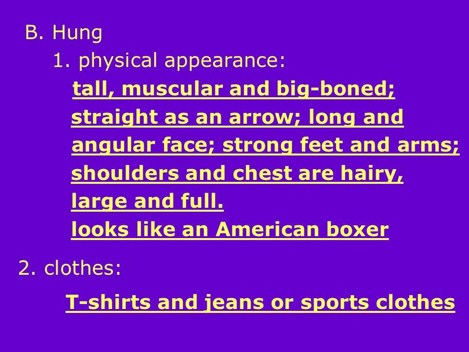 B. Hung 1.