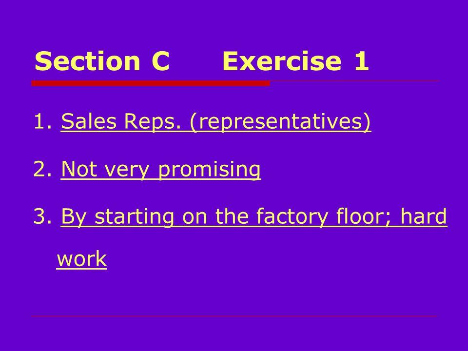 Section CExercise 1 1. Sales Reps. (representatives) 2.