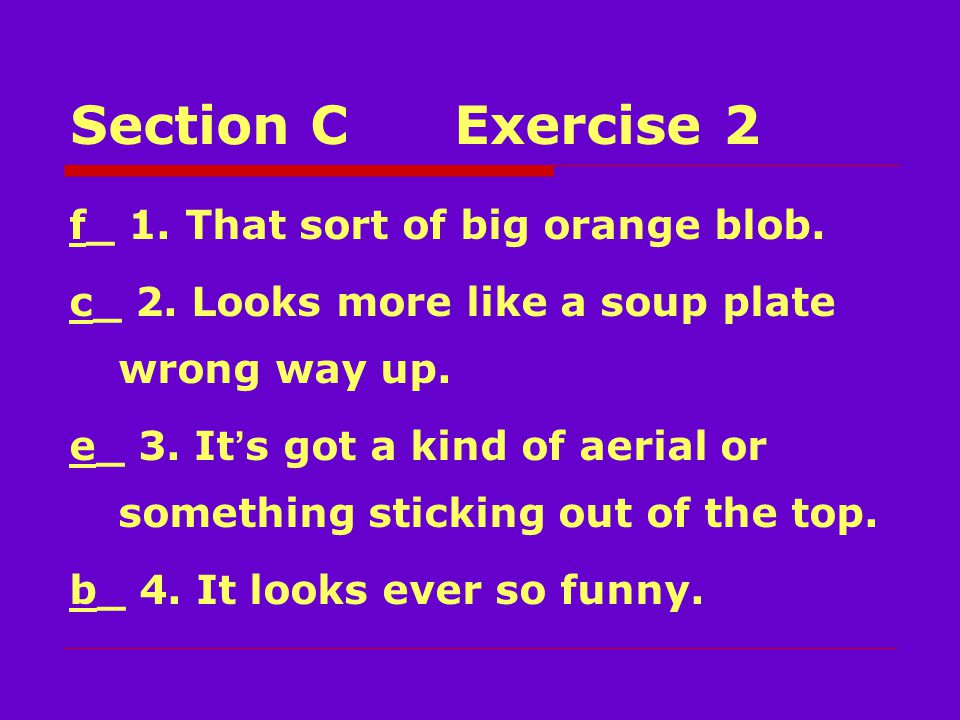 Section CExercise 2 f_ 1. That sort of big orange blob.