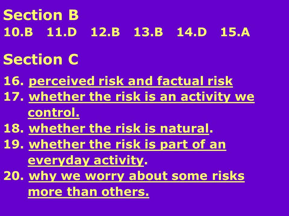 Section B 10.B 11.D 12.B 13.B 14.D 15.A Section C 16.