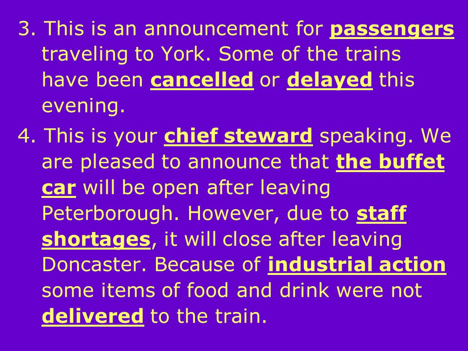 3. This is an announcement for passengers traveling to York.