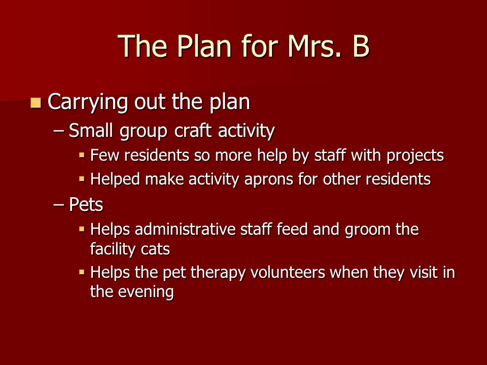 The Plan for Mrs.