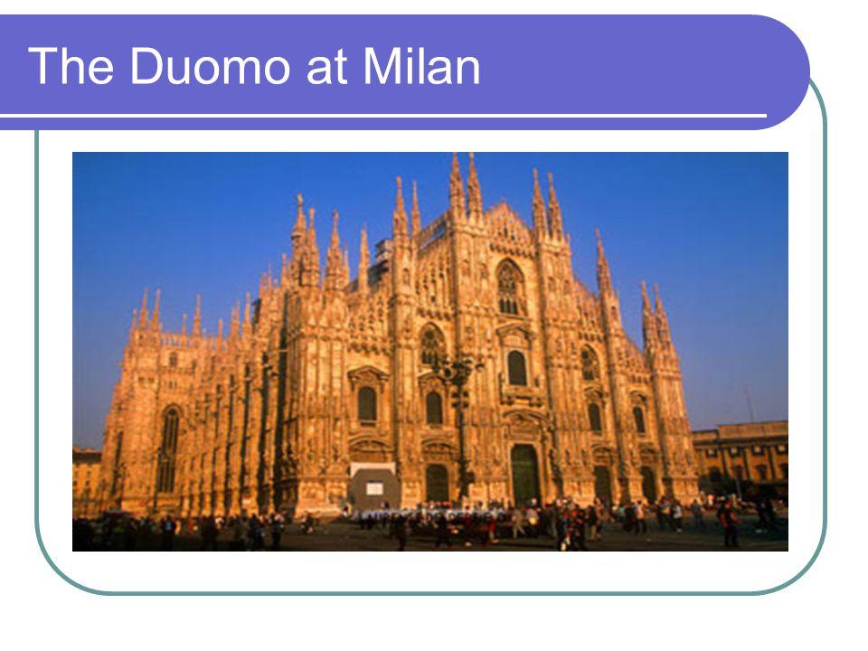 The Duomo at Milan
