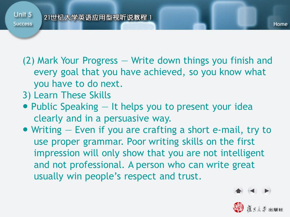 Getting Ready1.2 (2) Mark Your Progress — Write down things you finish and every goal that you have achieved, so you know what you have to do next. 3)