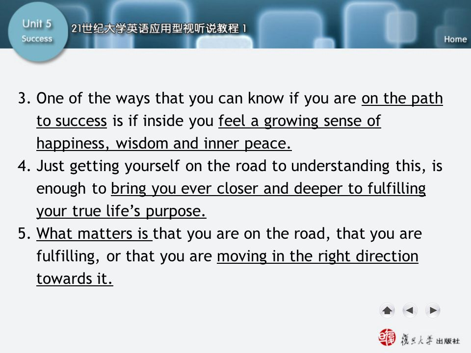 SA III. Watching and Speaking2 3. One of the ways that you can know if you are on the path to success is if inside you feel a growing sense of happine