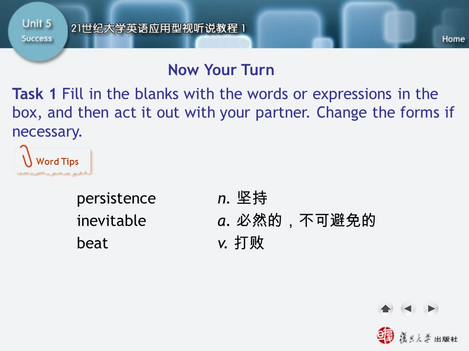 Now Your Turn-Task1.1 Now Your Turn Task 1 Fill in the blanks with the words or expressions in the box, and then act it out with your partner. Change