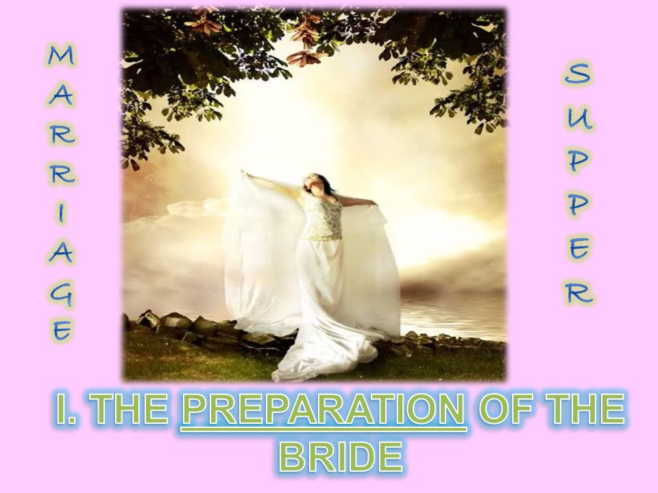 1.From this moment on the bride was declared to be consecrated or sanctified, set apart exclusively for her bridegroom.
