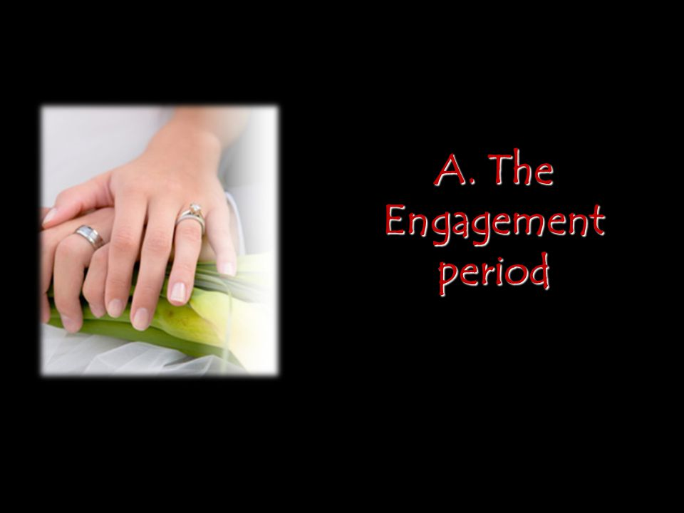 A. The Engagement period
