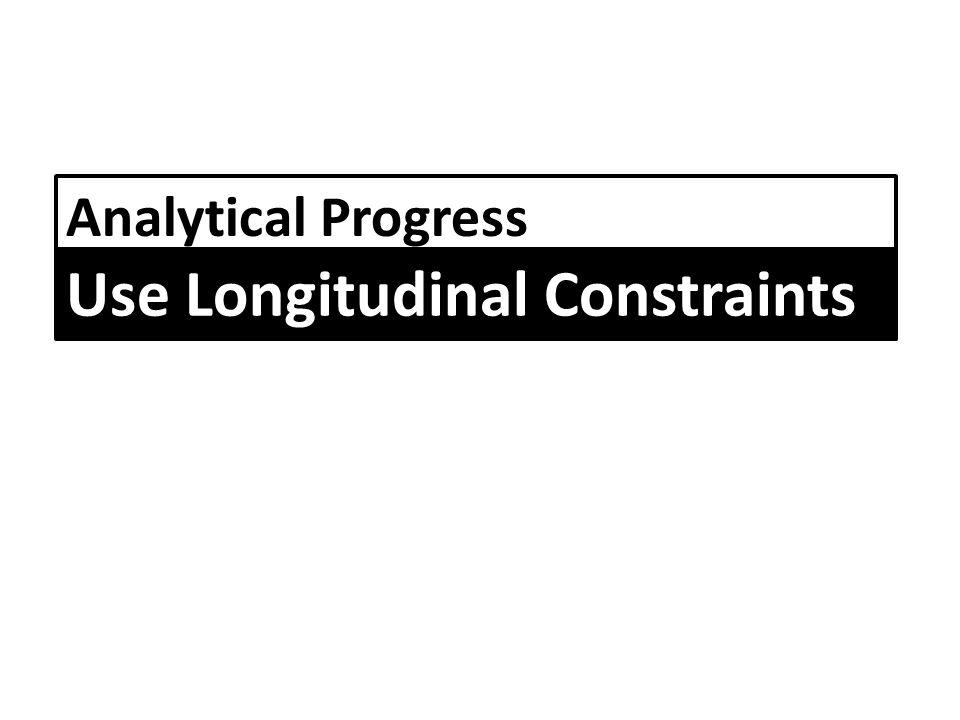 Analytical Progress Use Longitudinal Constraints