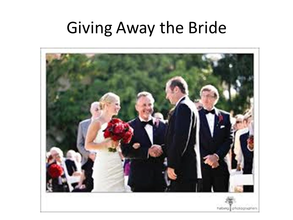 Giving Away the Bride