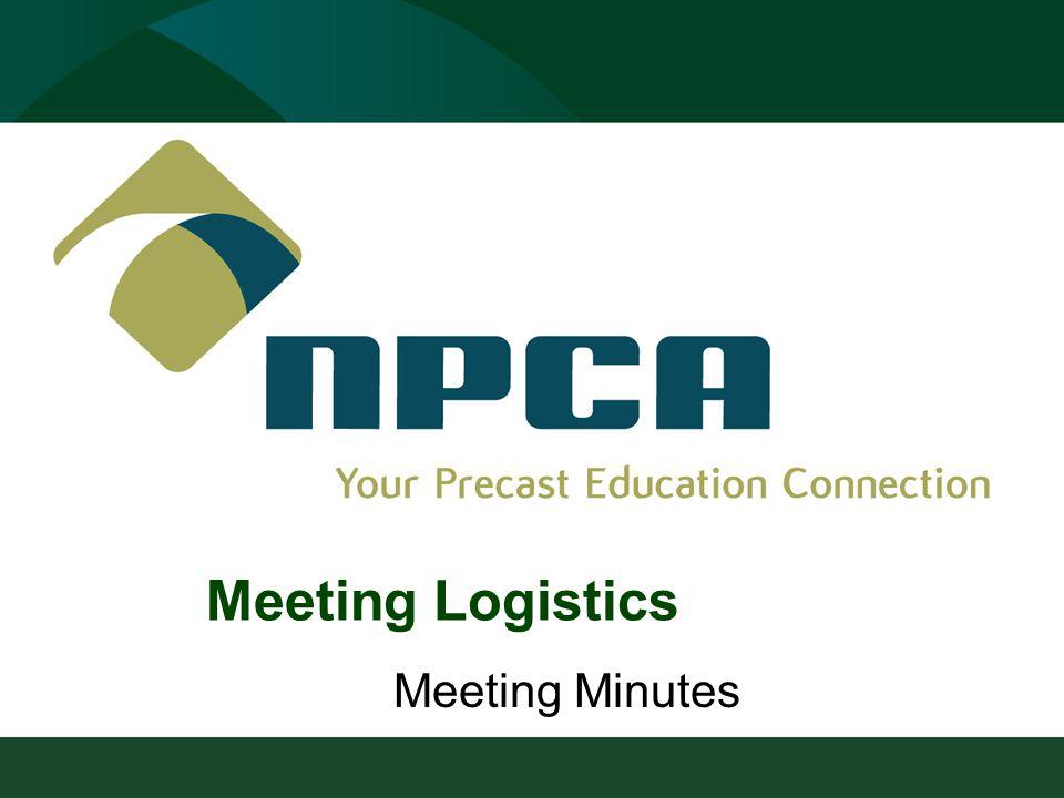 Meeting Minutes Meeting Logistics