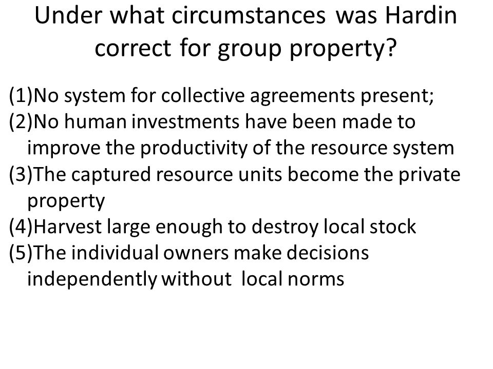 Under what circumstances was Hardin correct for group property.