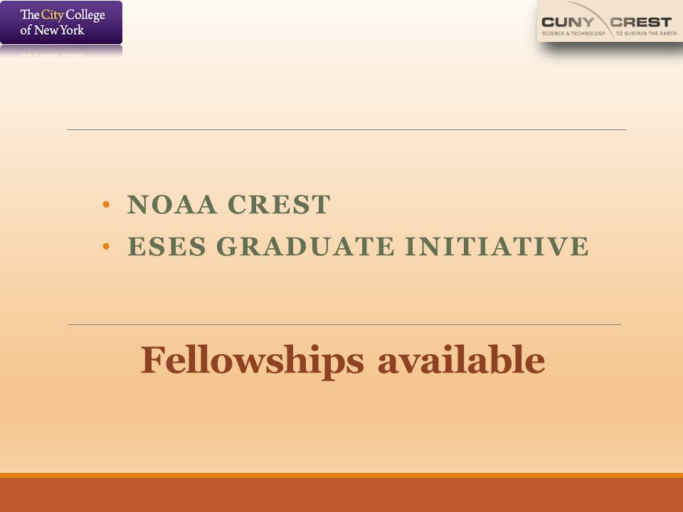 Fellowships available NOAA CREST ESES GRADUATE INITIATIVE