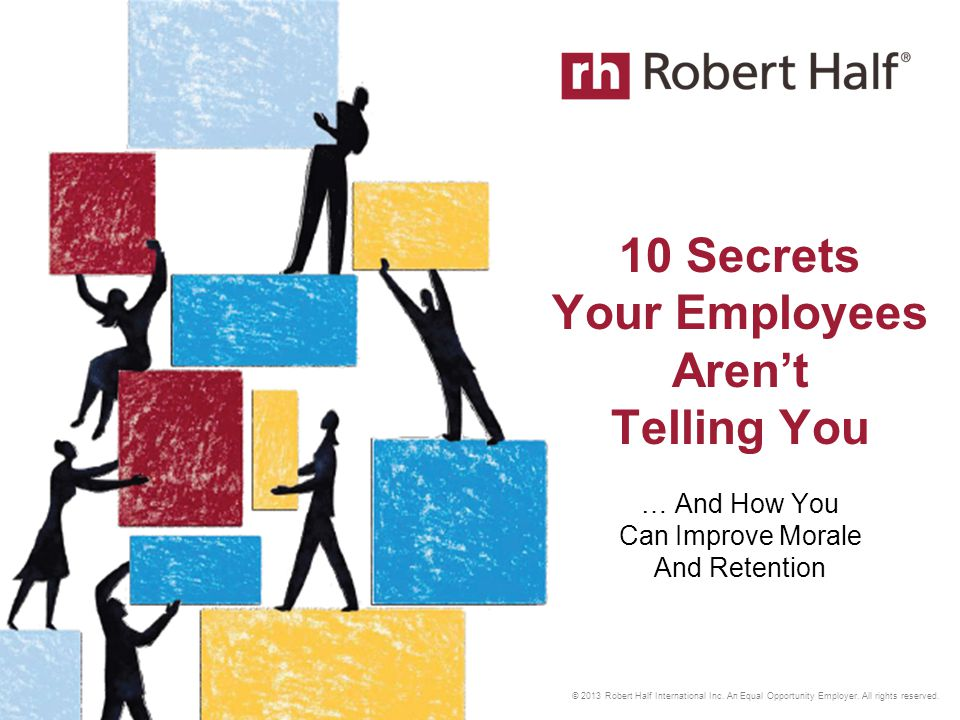 © 2013 Robert Half International Inc. An Equal Opportunity Employer.