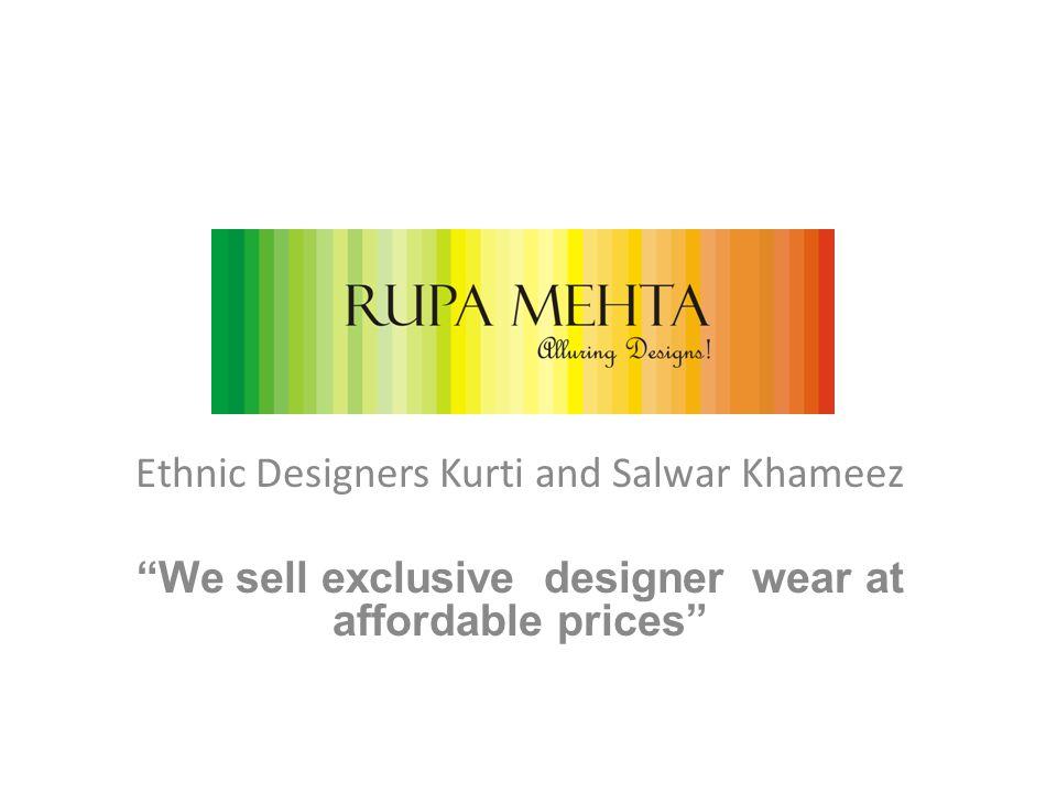 Manufacturer of Ethnic Kurtis and Salwar Khameez in Mumbai.