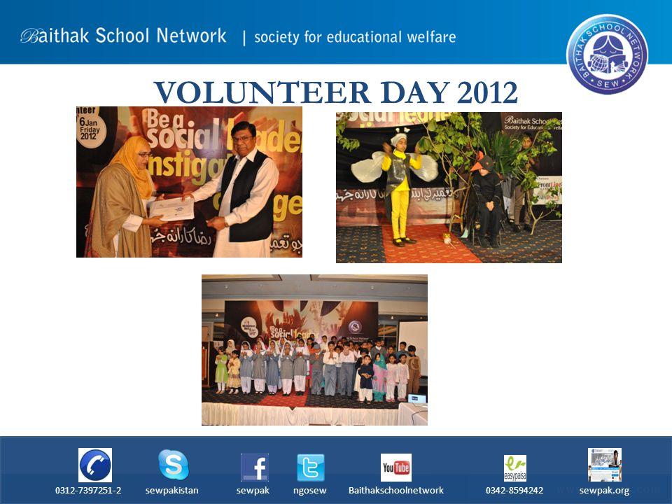VOLUNTEER DAY 2012 0312-7397251-2 sewpakistan sewpak ngosew Baithakschoolnetwork 0342-8594242 sewpak.org