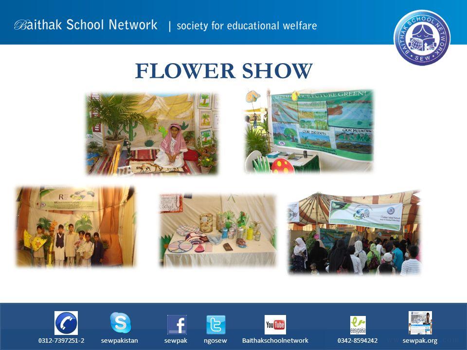 FLOWER SHOW 0312-7397251-2 sewpakistan sewpak ngosew Baithakschoolnetwork 0342-8594242 sewpak.org