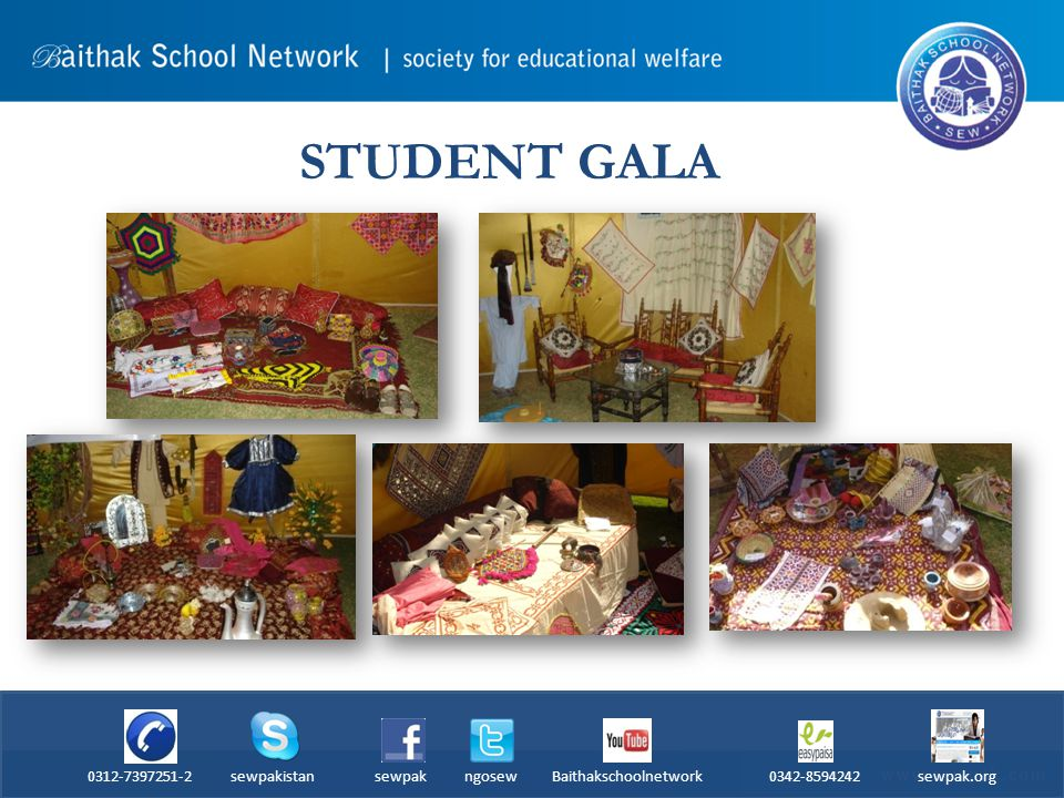 STUDENT GALA 0312-7397251-2 sewpakistan sewpak ngosew Baithakschoolnetwork 0342-8594242 sewpak.org