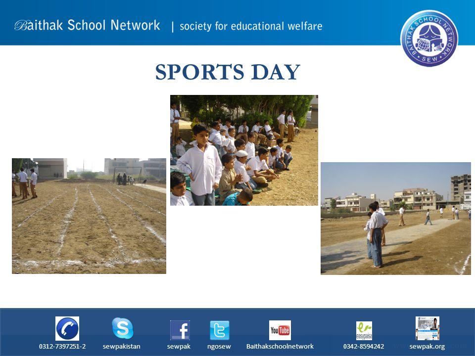 SPORTS DAY 0312-7397251-2 sewpakistan sewpak ngosew Baithakschoolnetwork 0342-8594242 sewpak.org
