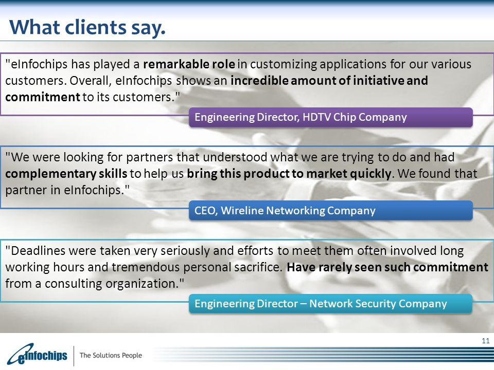 What clients say.