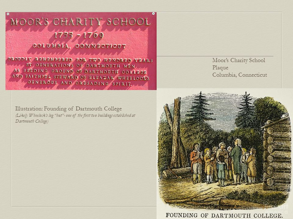 Moor's Charity School Plaque Columbia, Connecticut Illustration: Founding of Dartmouth College (Likely Wheelock's log hut - one of the first two buildings established at Dartmouth College)