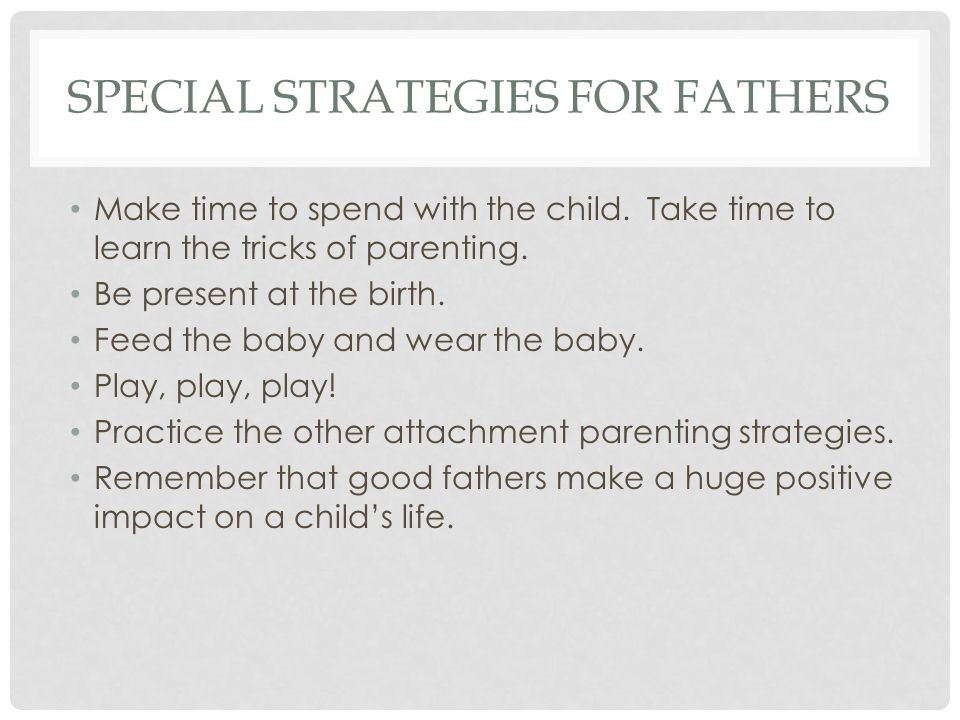 STRATEGIES FOR CHILD CARE SETTINGS Infants can form a few close attachments.