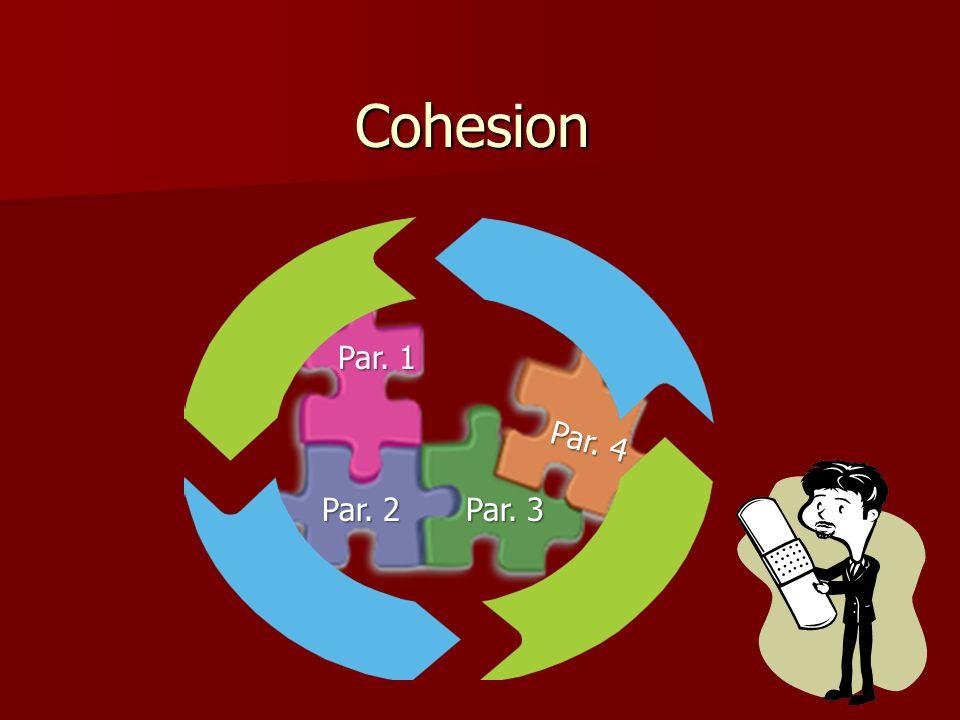 Cohesion Par. 1 Par. 2 Par. 3 Par. 4