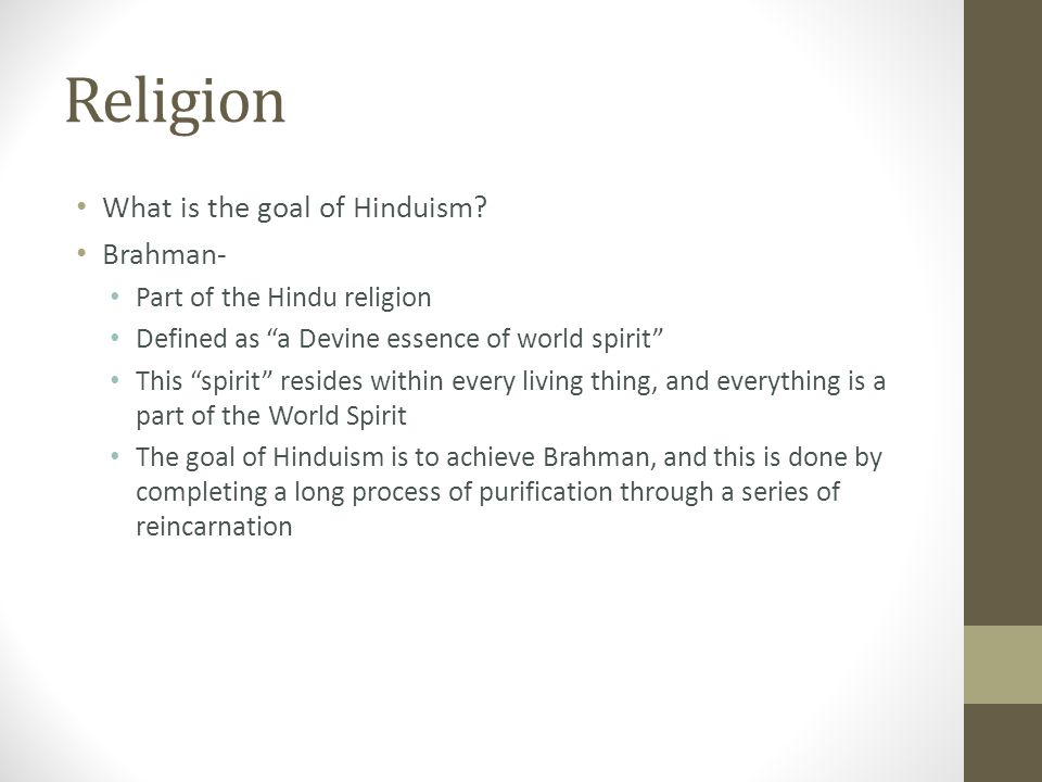 Religion What is the goal of Hinduism.