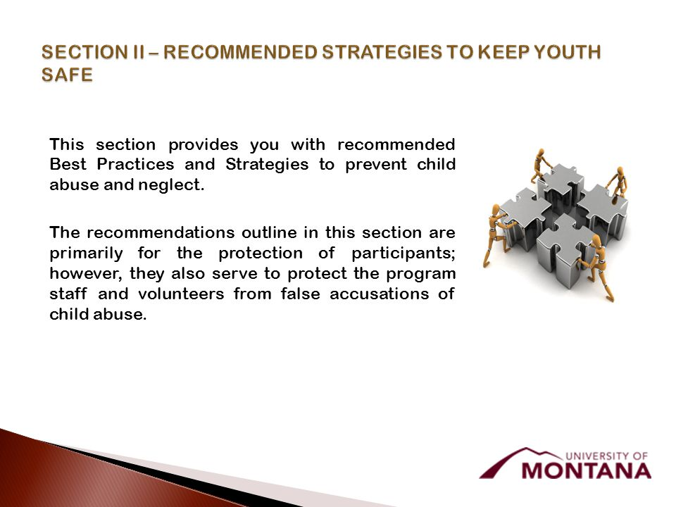 This section provides you with recommended Best Practices and Strategies to prevent child abuse and neglect.
