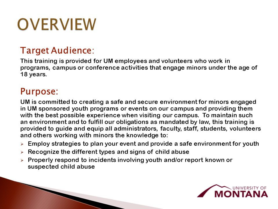 Target Audience: This training is provided for UM employees and volunteers who work in programs, campus or conference activities that engage minors under the age of 18 years.
