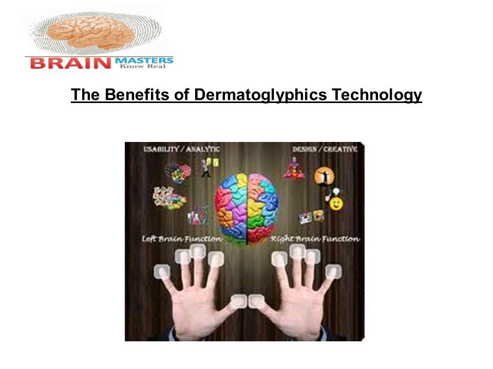 The Benefits of Dermatoglyphics Technology