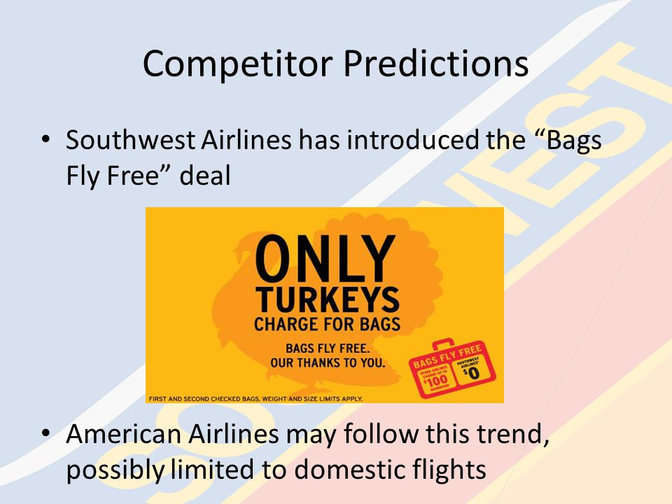 Positions of Competition 3 main competitors of Southwest Airlines