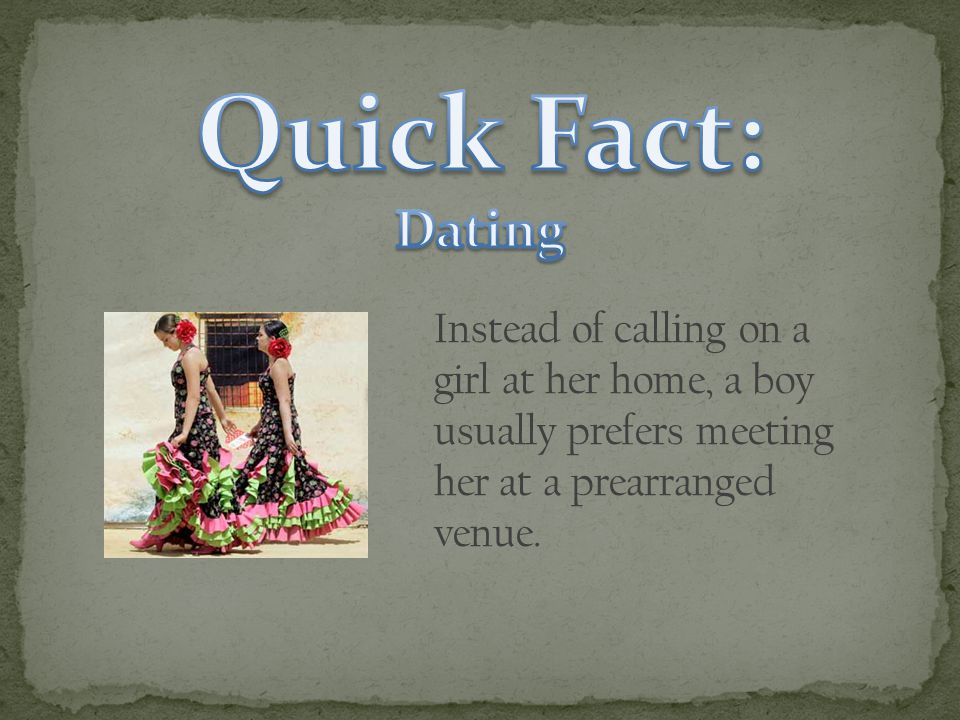 Instead of calling on a girl at her home, a boy usually prefers meeting her at a prearranged venue.