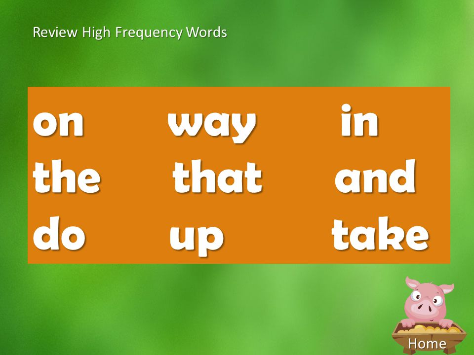 Home Review High Frequency Words on way in the that and do up take