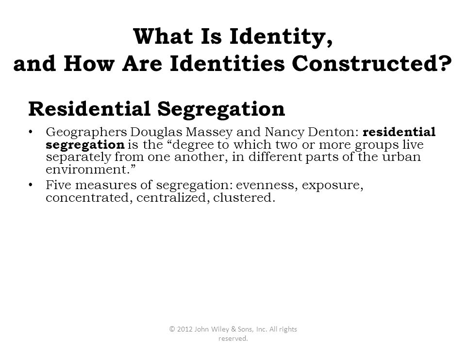 "Geographers Douglas Massey and Nancy Denton: residential segregation is the ""degree to which two or more groups live separately from one another, in d"