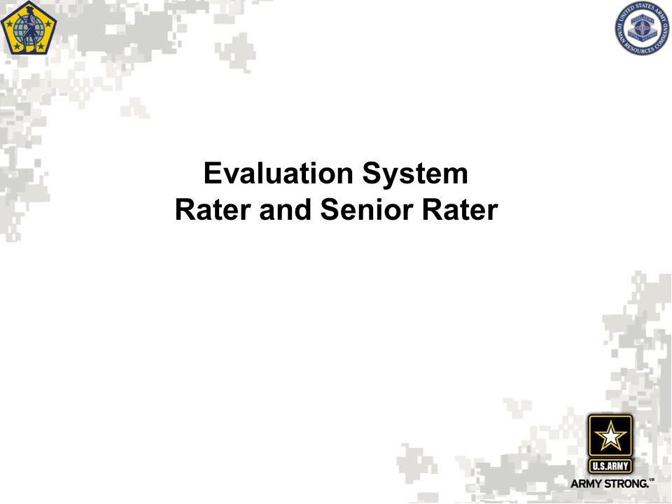 Rater overall assessment of rated officer's performance compared to officers in same grade Limited to Company and Field Grade forms Rater Box Check () EXCELS (49%) e.