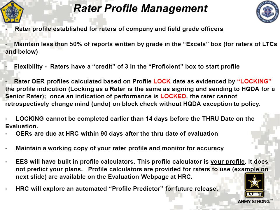 """Rater profile established for raters of company and field grade officers Maintain less than 50% of reports written by grade in the """"Excels"""" box (for r"""
