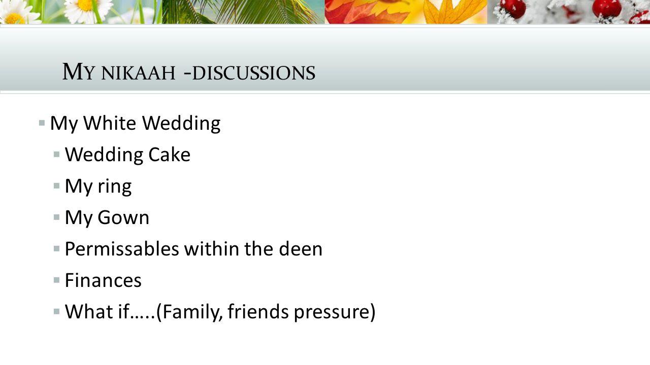 M Y NIKAAH – INSHA ALLAH  What is an Aqdun.