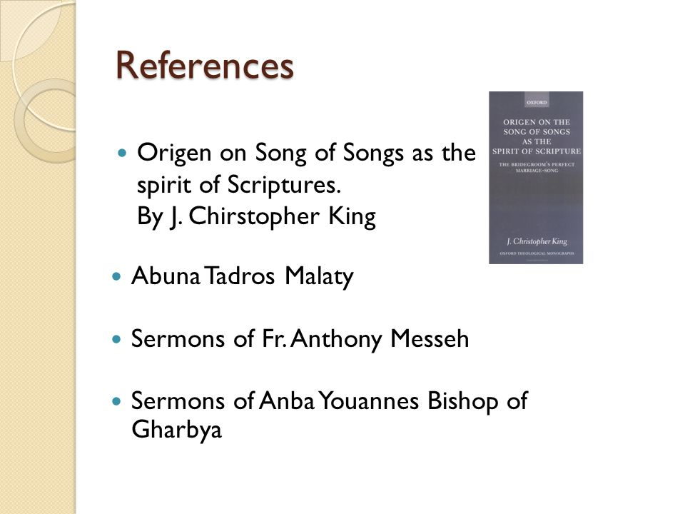 References Origen on Song of Songs as the spirit of Scriptures.