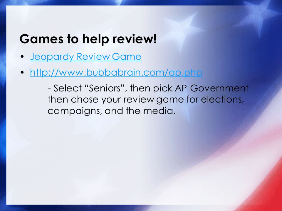 Games to help review.