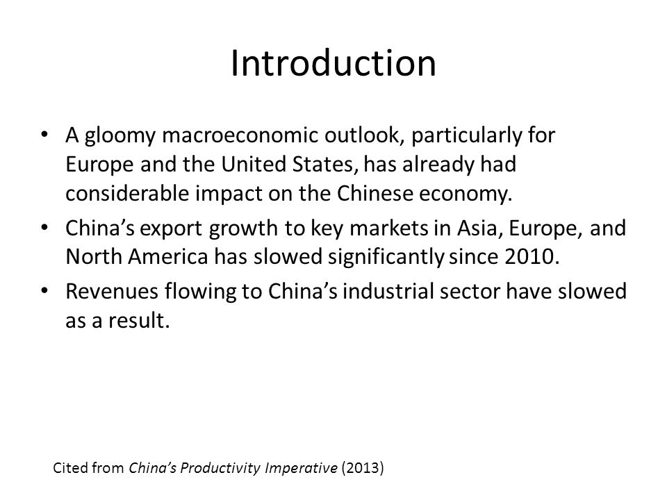 Introduction China's productivity growth has also fallen.