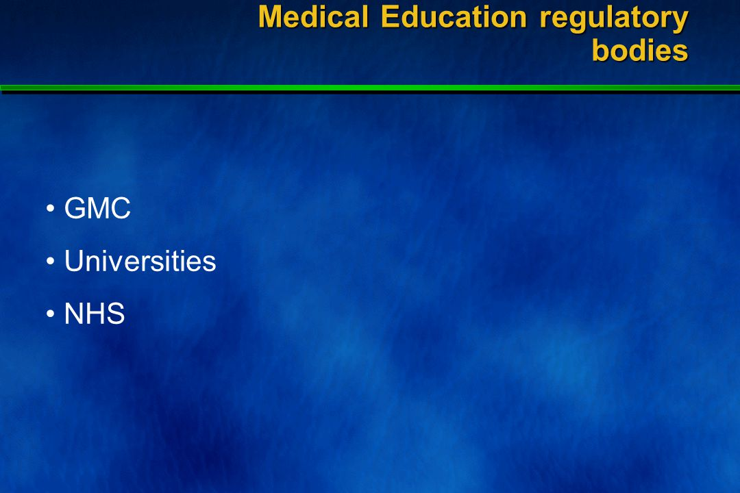 Medical Education regulatory bodies