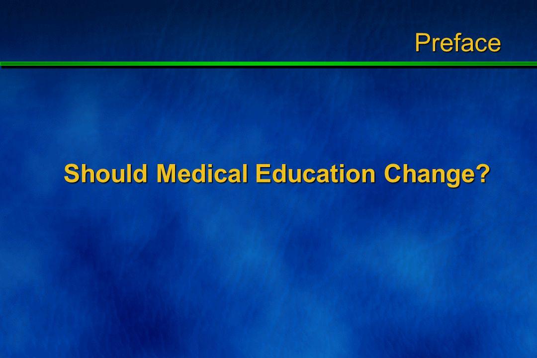 Courtesy of Prof. Zein A. Karrar Expansion in Medical Schools between 1924-2000 Preface